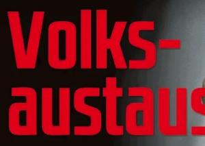 """Schlagzeile """"Volksaustausch"""""""